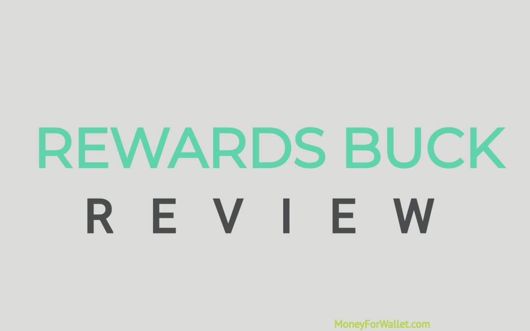 Rewards Buck Review: What Happened To RewardBucks?