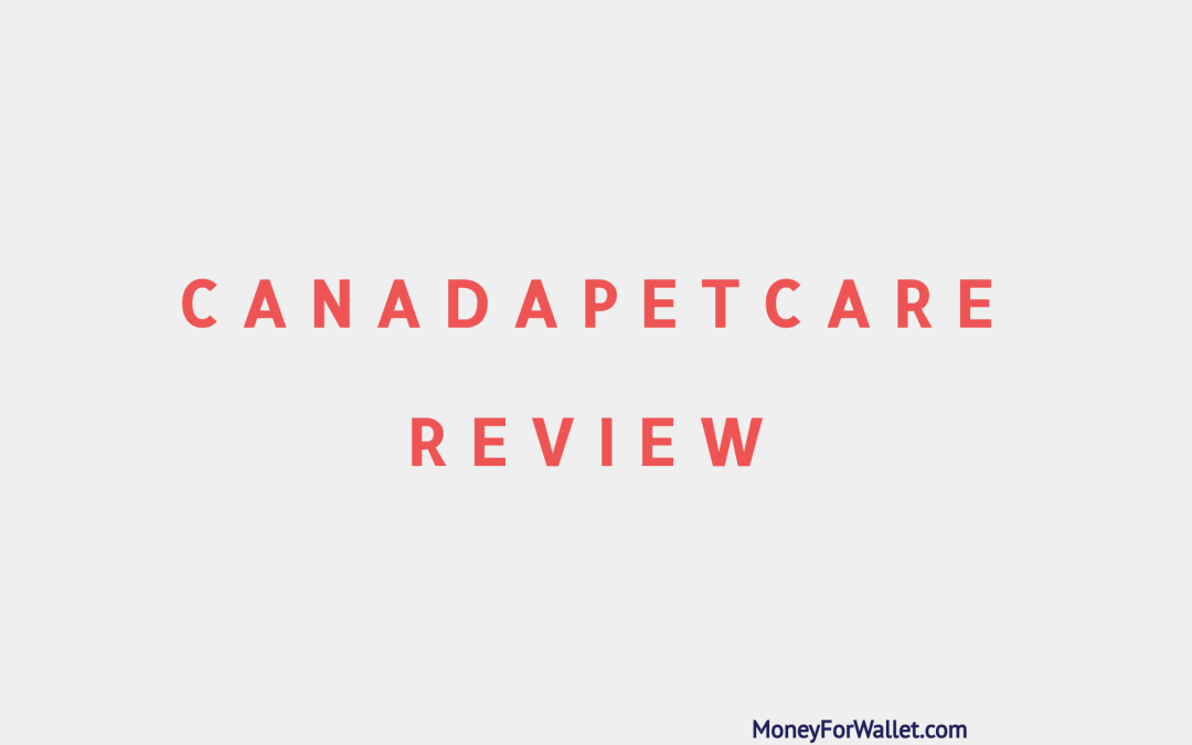 CanadaPetCare Review: It Is Legit Or Scam Place To Purchase Pet Supplies