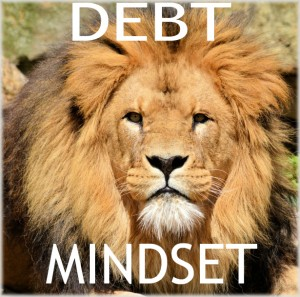 Debt mindset changing: the lion in you