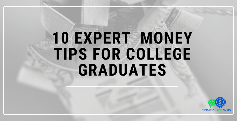 money tips for college graduates