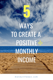positive monthly income
