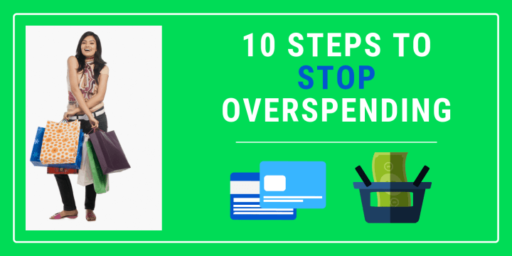 Oops… We Overspent: 10 Steps to Stop Overspending