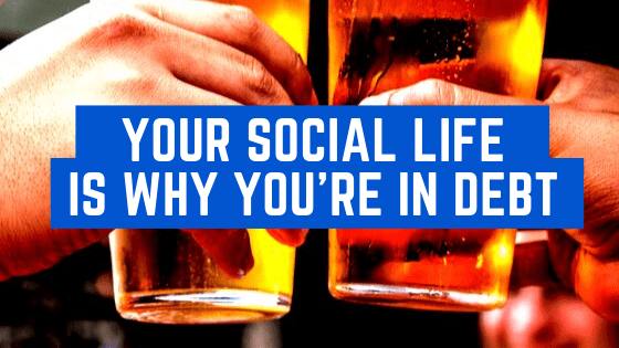 Millennial Series: Your Social Life is Why You're Still in Debt