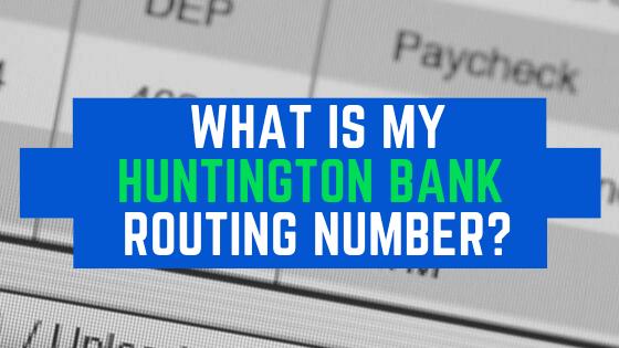 huntington banks routing number