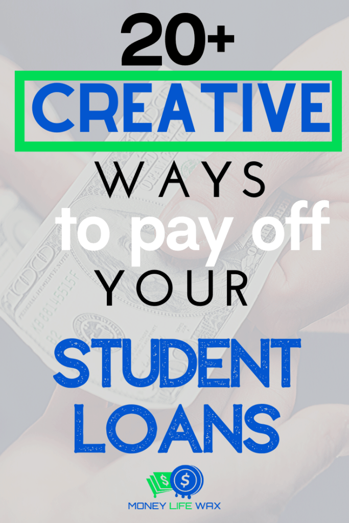 creative ways to pay off student loans