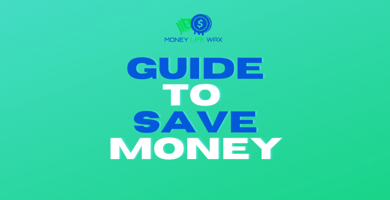 guide to save money
