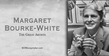 The Great Artists – Margaret Bourke-White