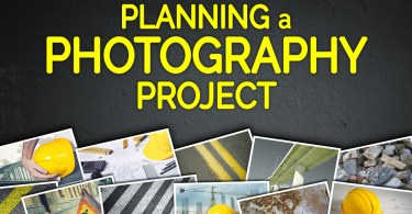 Tips for Planning a Photography Project