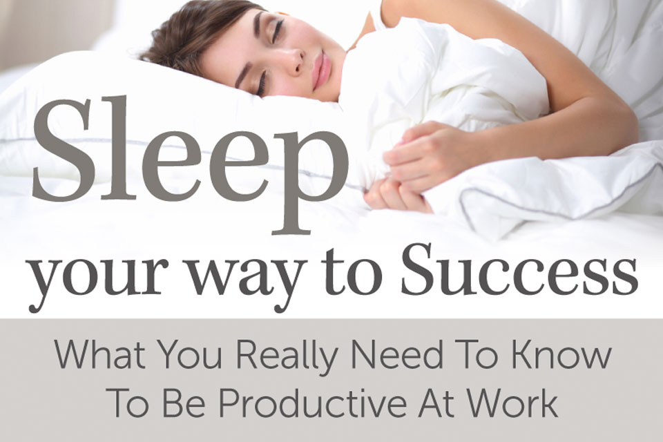 how to sleep yourself to success as in