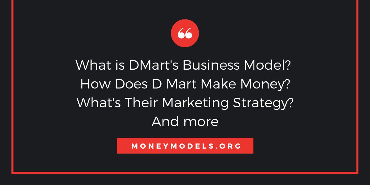 DMart Business Model: How Does DMart Make Money With Huge Discounts?