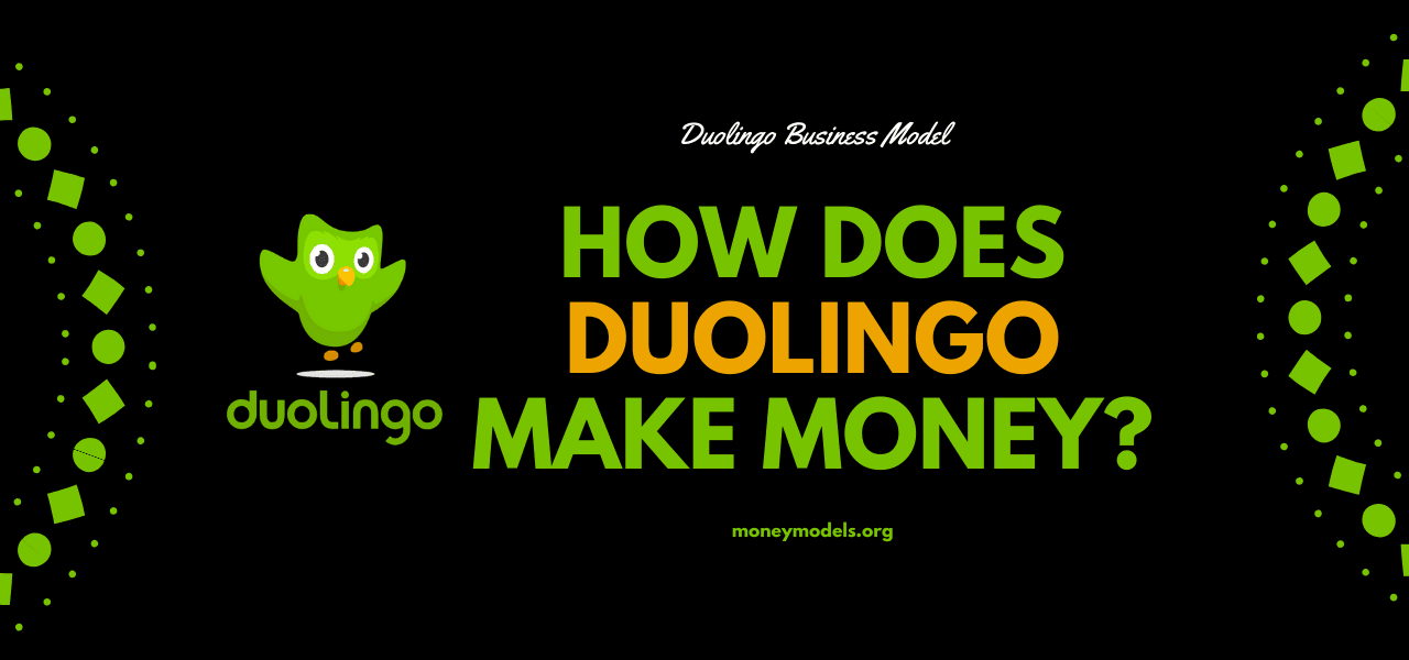 Duolingo Business Model: How Does Duolingo Make Money?