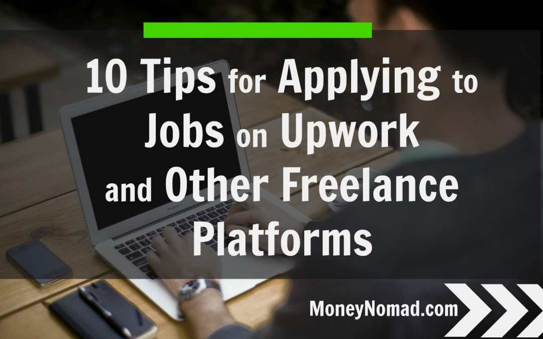 10 Tips for Applying to Jobs on Upwork and other Freelance Websites
