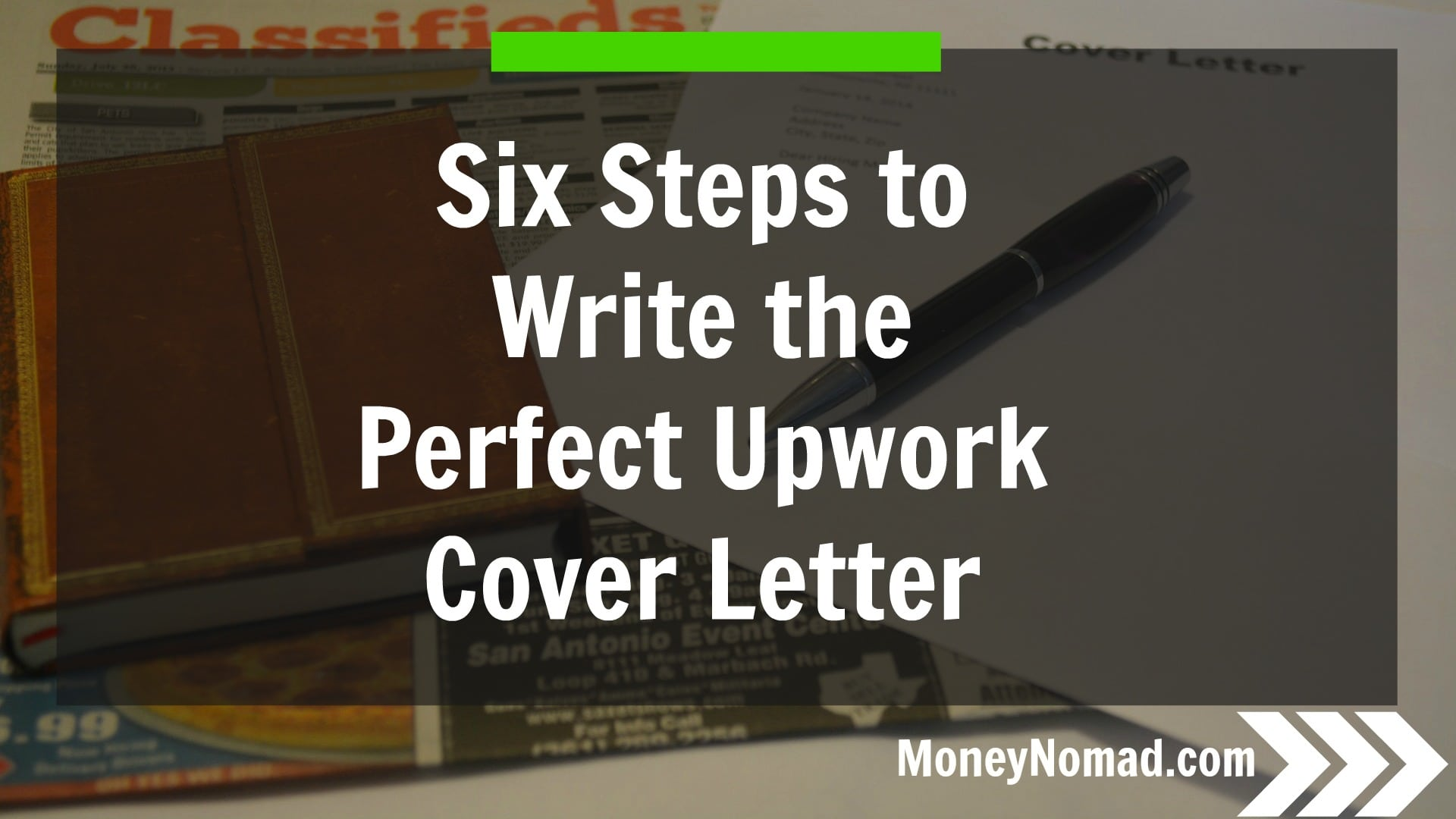 six steps to writing the perfect upwork cover letter money nomad steps on how to write a cover letter