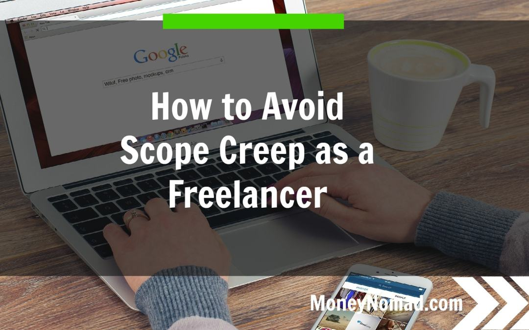 How to Avoid Scope Creep as a Freelancer