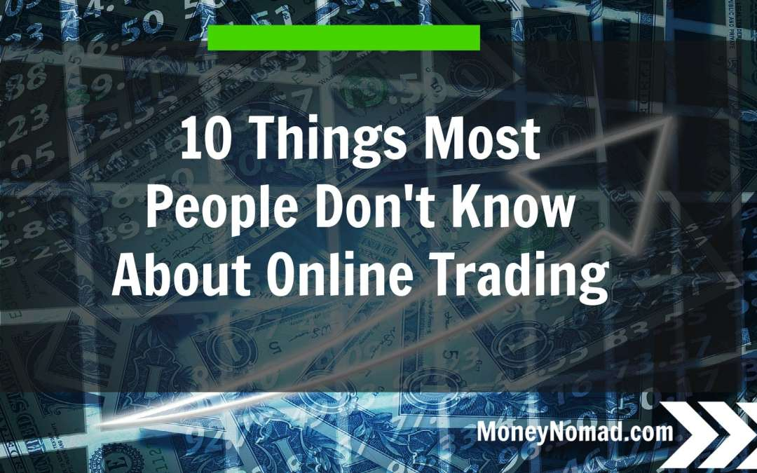 10 Things Most People Don't Know About Online Trading