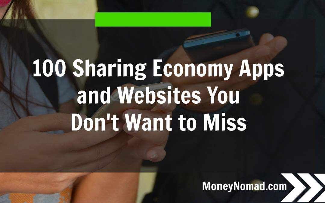 100 Sharing Economy Apps and Websites You Don't Want to Miss