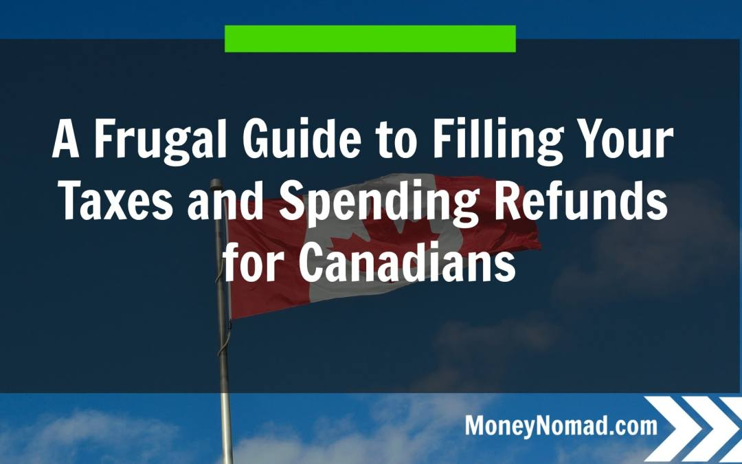 A Frugal Guide to Filing Your Taxes and Spending Refunds [Infograph]
