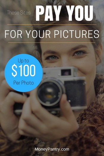 Make money from your hobby. These sites will pay you (up to $100 per image) for your pictures.