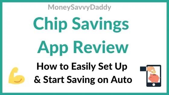 Chip Savings App Review