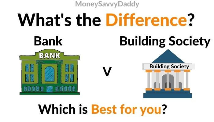 Differences Between Bank & Building Society