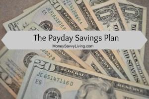 Payday Savings Plan   Money Savvy Living