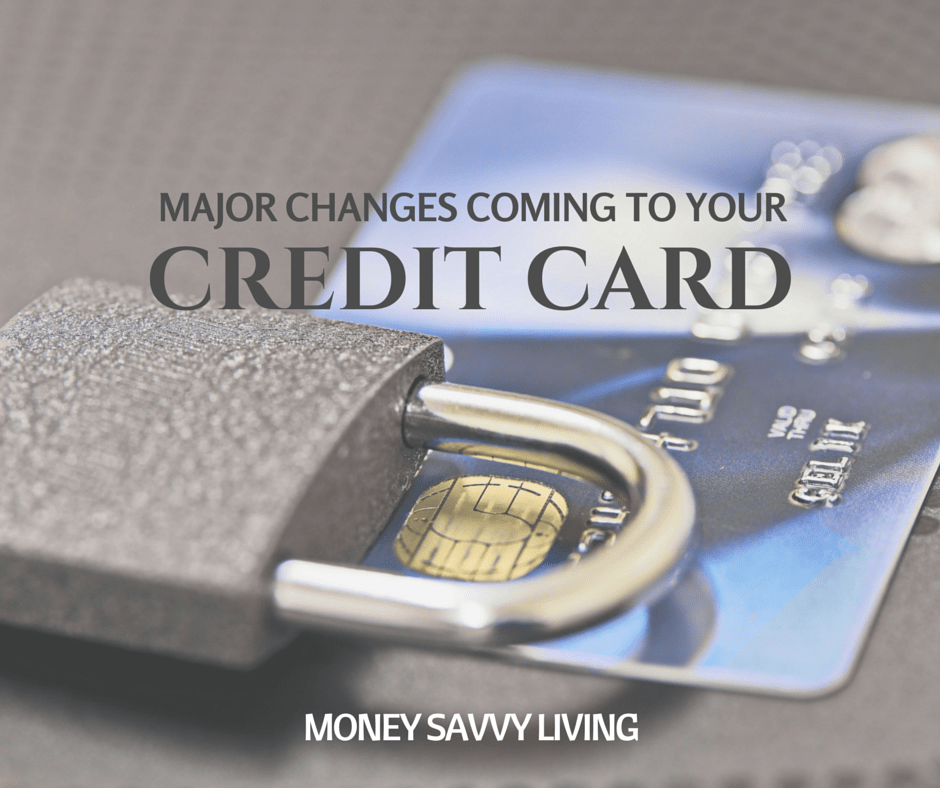 Major Credit Card Changes Coming | Money Savvy Living