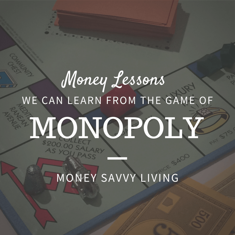 Monopoly Money Lessons   Money Savvy Living