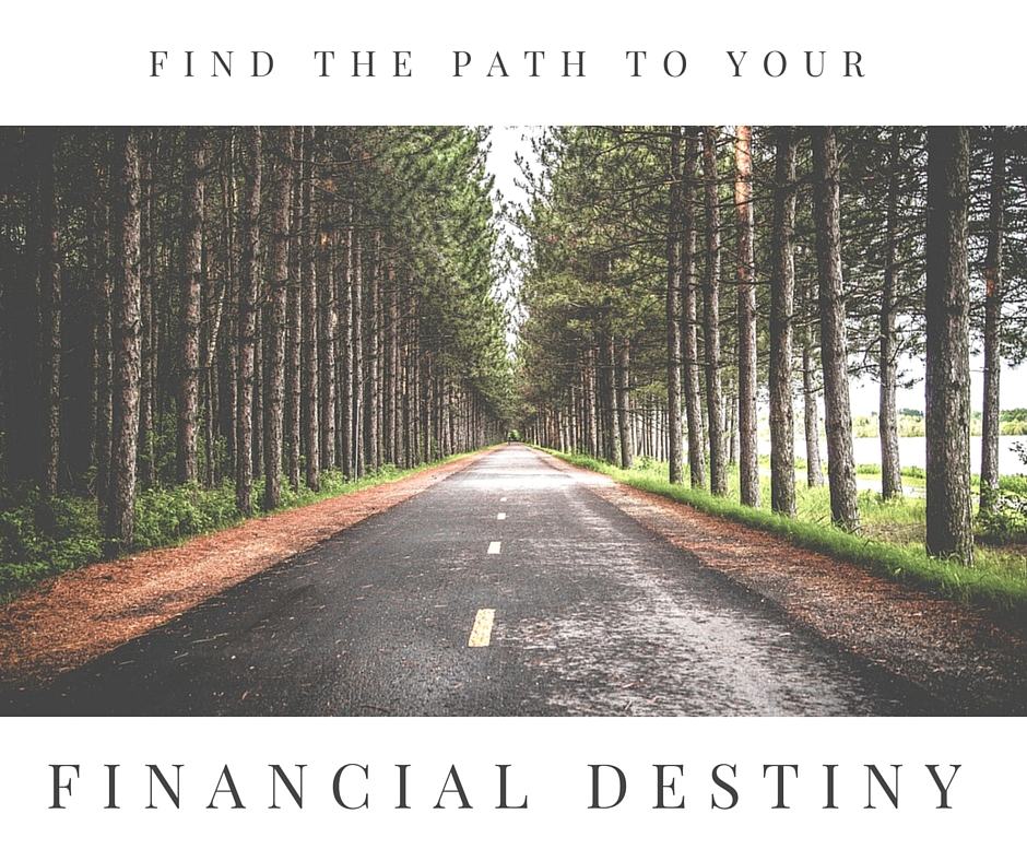 Find the Path to your Financial Destiny | Money Savvy Living