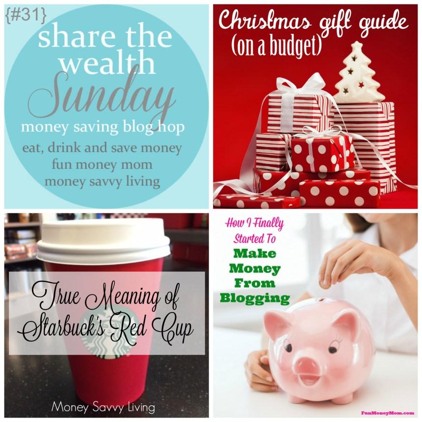 Share The Wealth Sunday 31 | Money Savvy Living
