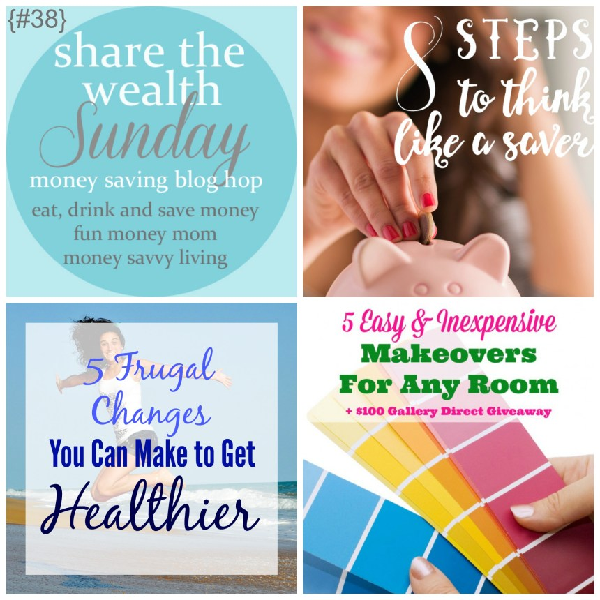 Share The Wealth Sunday 38 | Money Savvy Living