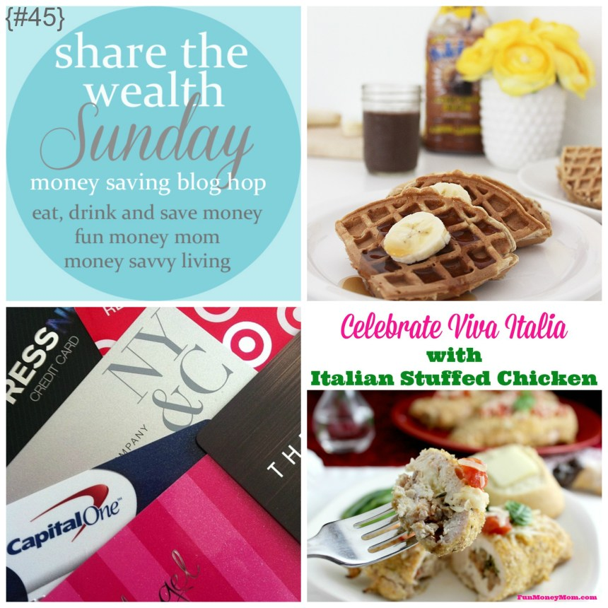 Share The Wealth Sunday 45 | Money Savvy Living
