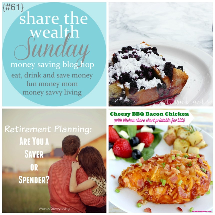 Share The Wealth Sunday 61 | Money Savvy Living