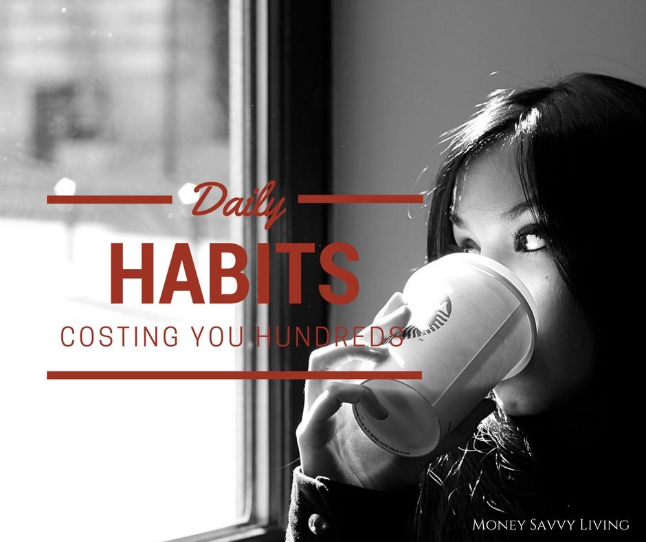 Daily Habits Costing You Hundreds // Money Savvy Living #budget #money