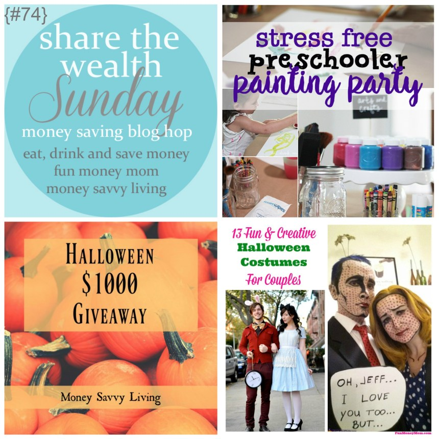 Share The Wealth Sunday 74 | Money Savvy Living