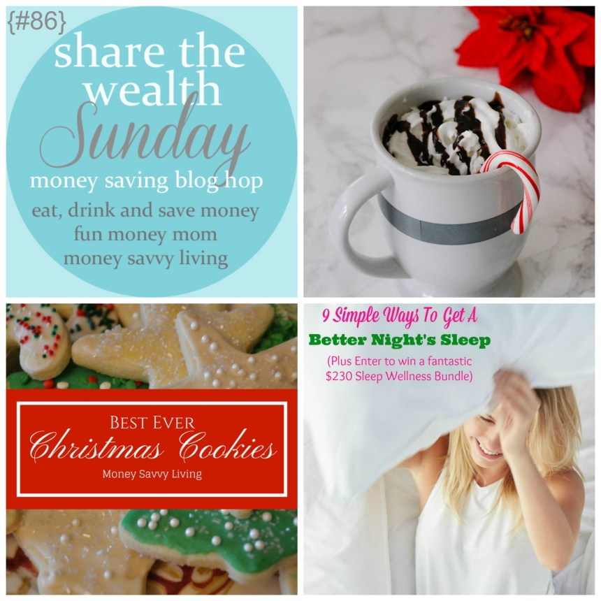 Share the Wealth Sunday 86 | Money Savvy Living