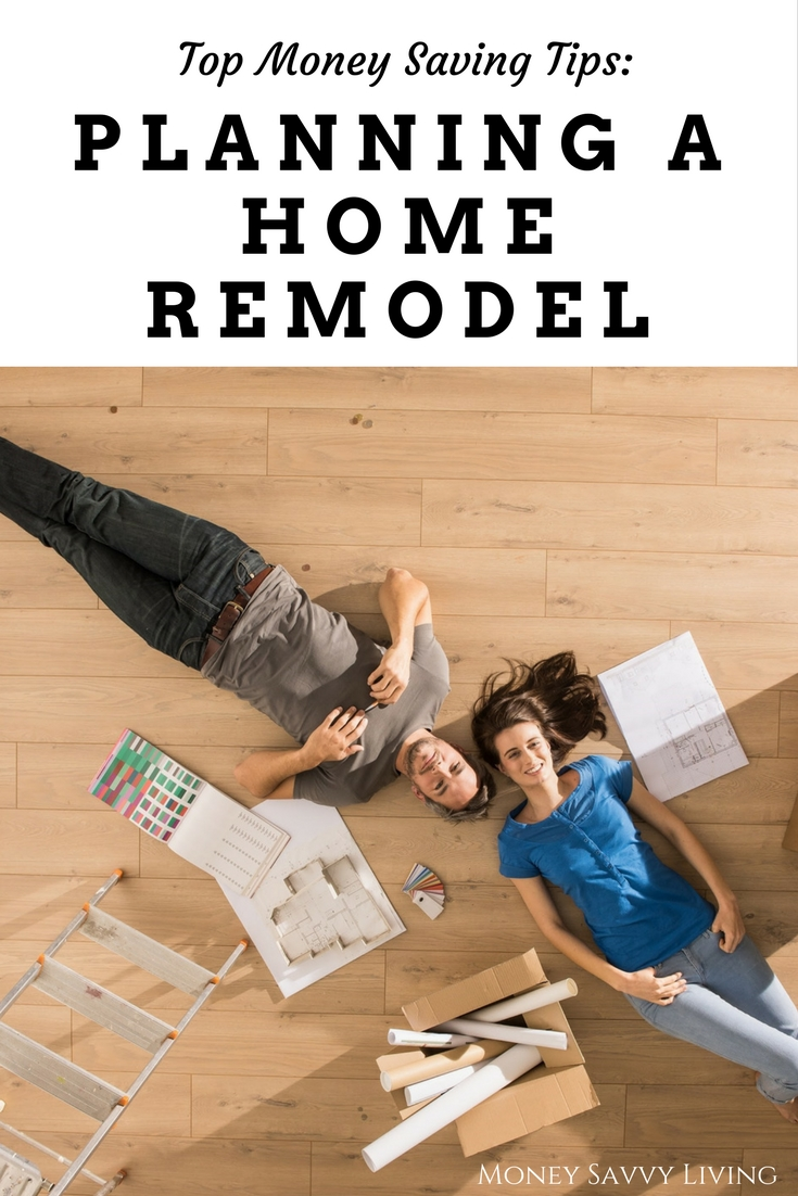 Top Money Saving Tips for Planning a Home Remodel   Money Savvy Living