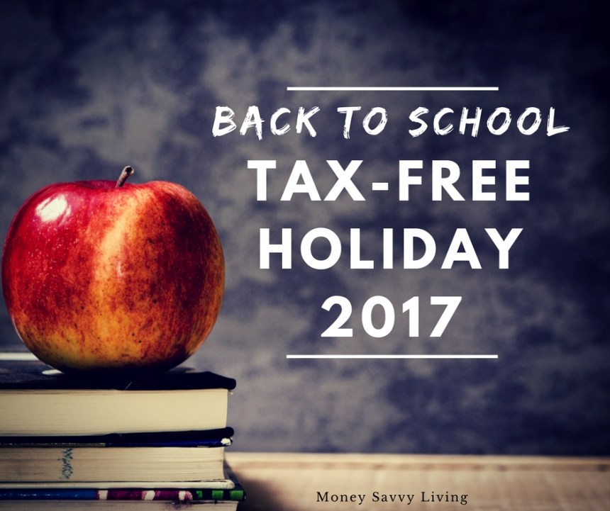 Back to School Tax-Free Holidays 2017 // Money Savvy Living