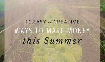 11 Easy and Creative Ways to Make Money this Summer // Money Savvy Living #lexingtonlaw #summer #makemoney #budget