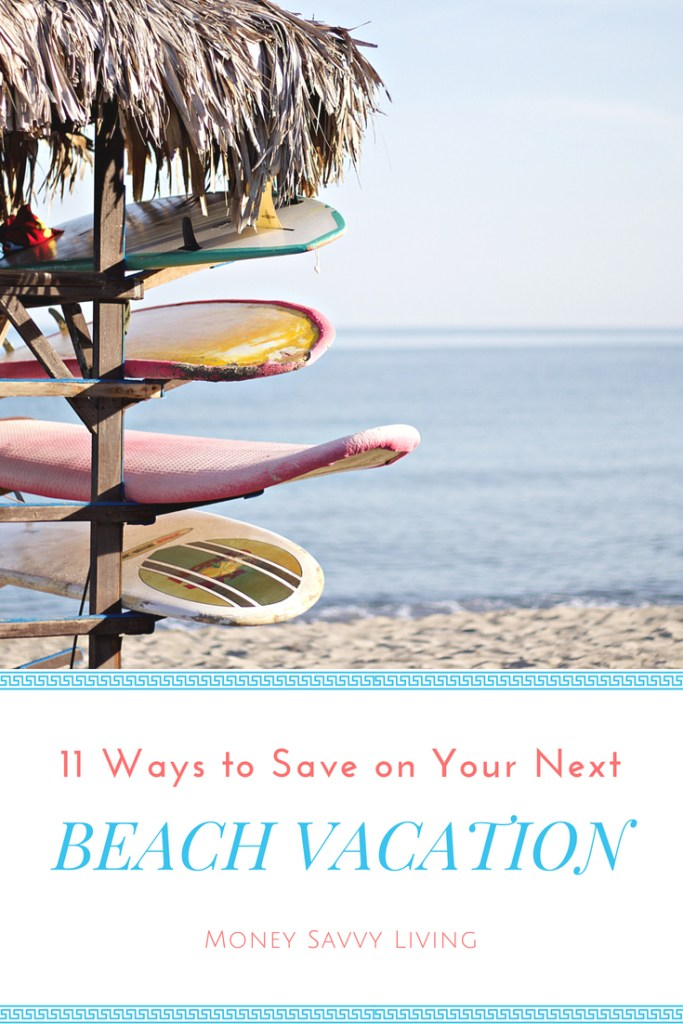 11 Ways to Save on Your Next Beach vacation // Money Savvy Living #beach #vacation #budgettravel #frugaltravel #travel #cheapvacation #summer #simplesummersavings #lexingtonlaw