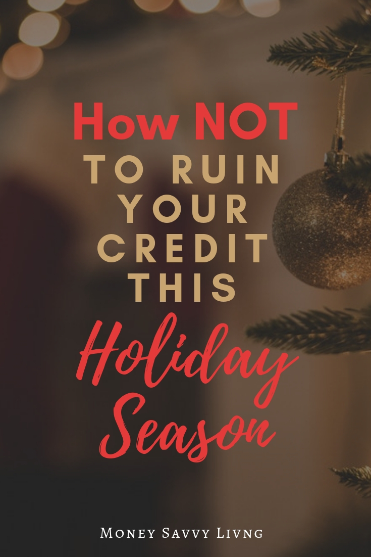 How not to ruin your credit this holiday season #budget #christmas #credit #money #holidays #holidayspending #christmasbudget