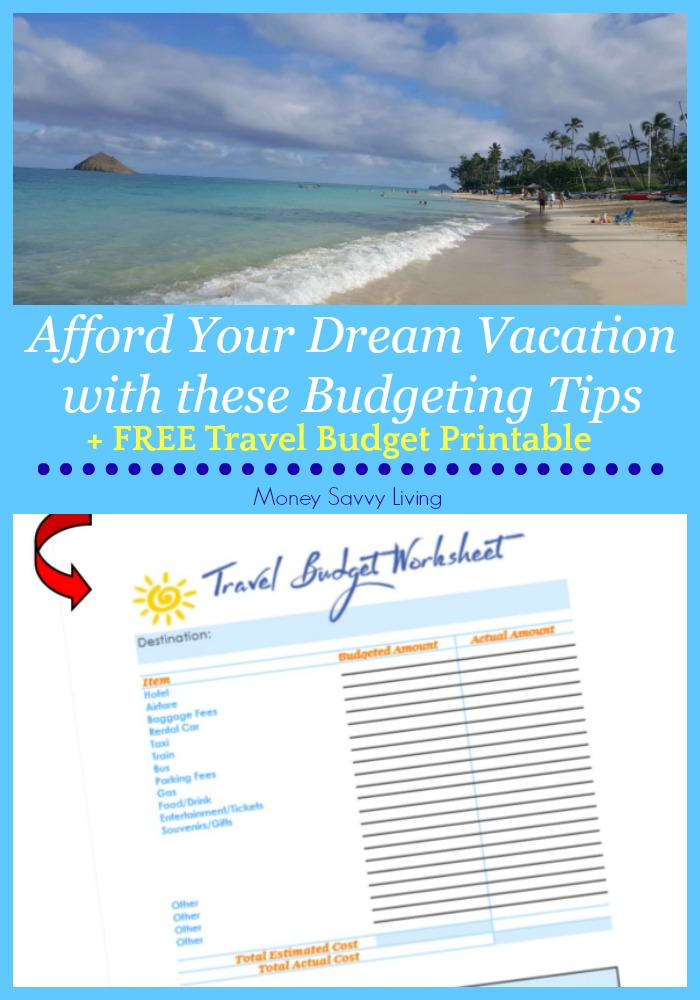 Afford your dream vacation with these budgeting tips! #familyvacation #vacation #travel #familytravel #travelbudget #budget #budgetprintable #travelprintable #freeprintable #printable #dreamvacation