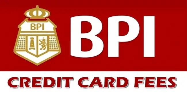 BPI Credit Card Fees