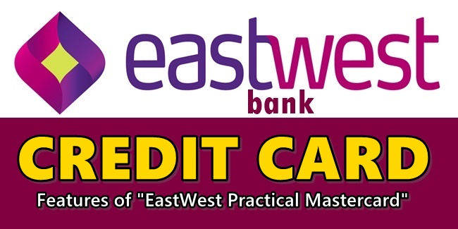 EastWest Bank Credit Card