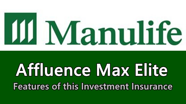 Manulife Affluence Max Elite