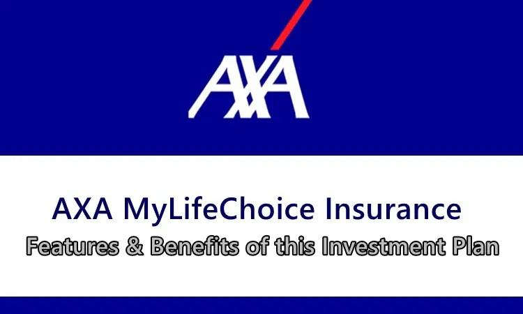AXA MyLifeChoice Insurance