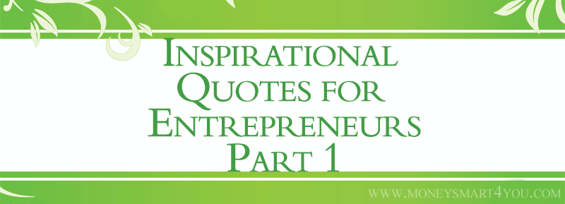 Inspirational Quotes for Entrepreneurs