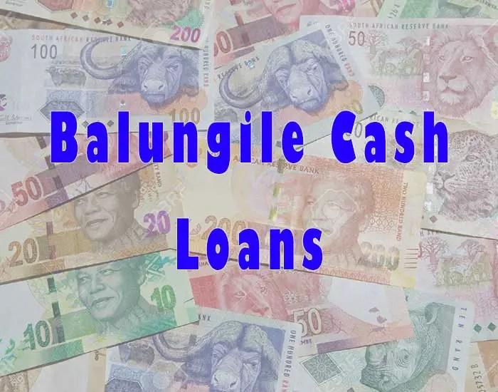 Balungile Cash Loan in South African
