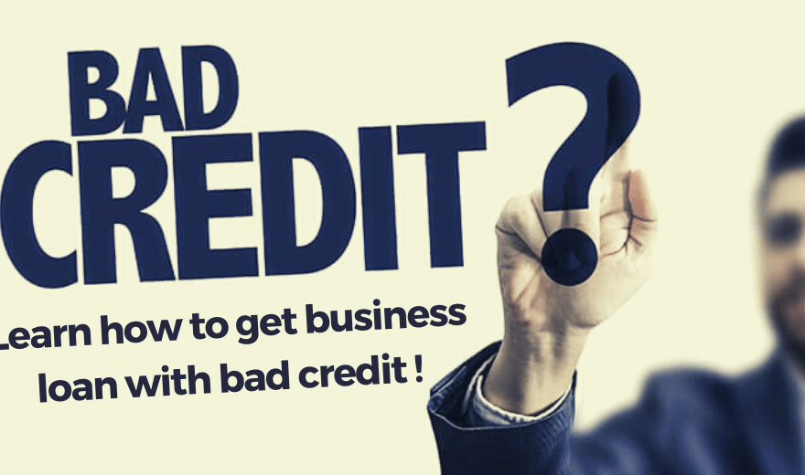 Ways to get a business loan with bad credit