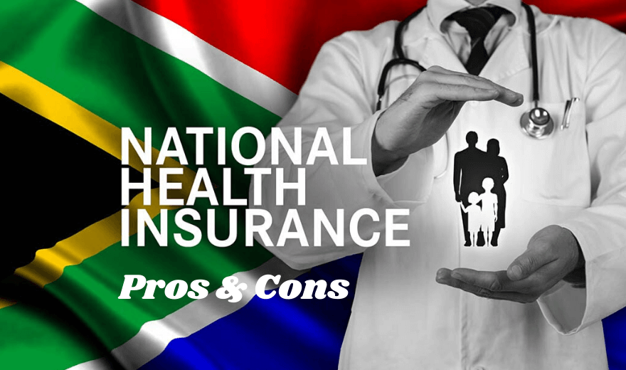 National Health Insurance (NHI) Pros & Cons