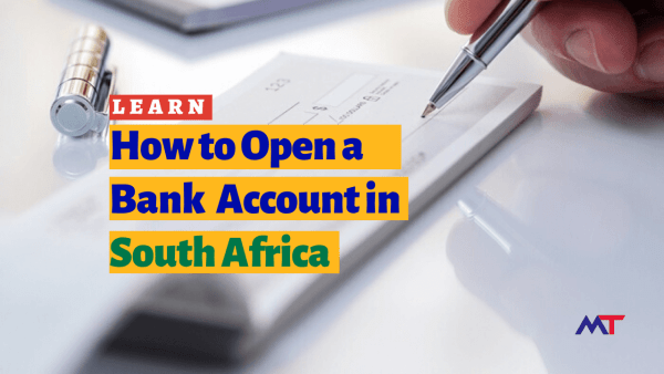 Learn How to Open a Bank Account in South Africa